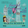 Haunted Honeymoon: The Casa Dracula Series, Book 4 (Unabridged) Audiobook, by Marta Acosta