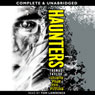 Haunters: Ghosts from the Future (Unabridged) Audiobook, by Thomas Taylor