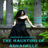 The Haunting of Annabelle (Unabridged) Audiobook, by Carl East