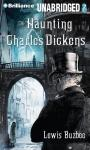 The Haunting of Charles Dickens (Unabridged), by Lewis Buzbee