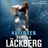 Havfruen (The Mermaid) (Unabridged) Audiobook, by Camilla Lackberg