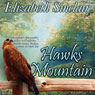 Hawks Mountain (Unabridged) Audiobook, by Elizabeth Sinclair