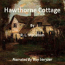 Hawthorne Cottage (Unabridged) Audiobook, by R. L. McCallum