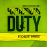 Hazardous Duty: Squeaky Clean Mysteries, Book 1 (Unabridged), by Christy Barritt
