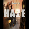 Haze (Unabridged) Audiobook, by L. E. Modesitt Jr.