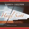 Hazel Scott: The Pioneering Journey of a Jazz Pianist (Unabridged) Audiobook, by Karen Chilton