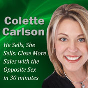 He Sells, She Sells: Close More Sales with the Opposite Sex in 30 minutes Audiobook, by Colette Carlson
