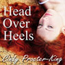 Head Over Heels (Unabridged) Audiobook, by Cindy Procter-King