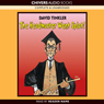 The Headmaster Went Splat! (Unabridged), by David Tinkler