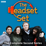 The Headset Set, Series 2 Audiobook, by Stephen Carlin