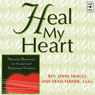 Heal My Heart: Pastoral Responses to Sexual and Relational Violence Audiobook, by Rev. John Heagle