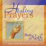 Healing Prayers, by Ron Roth