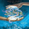 The Healing Wars, Book I: The Shifter (Unabridged) Audiobook, by Janice Hardy