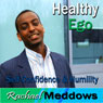 Healthy Ego Hypnosis: Self-Confidence & Humility, Guided Meditation, Binaural Beats, Positive Affirmations Audiobook, by Rachael Meddows