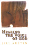 Hearing the Voice of God, by Jill Austin