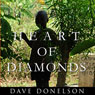 Heart of Diamonds (Unabridged), by Dave Donelson