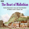 The Heart of Midlothian (Dramatised) Audiobook, by Walter Scott