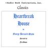 Heartbreak House (Unabridged) Audiobook, by George Bernard Shaw