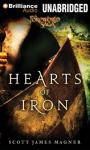 Hearts of Iron Audiobook, by Scott James Magner