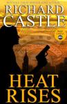 Heat Rises (Unabridged) Audiobook, by Richard Castle