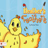 Heathers Feathers (Unabridged), by Norma Tobar