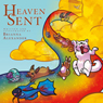 Heaven Sent (Unabridged), by Brianna Alexander
