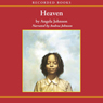 Heaven (Unabridged), by Angela Johnson