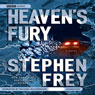 Heavens Fury (Unabridged) Audiobook, by Stephen Frey