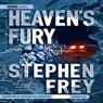 Heavens Fury (Unabridged), by Stephen Frey