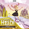 Heidi (Dramatised) Audiobook, by Johanna Spyri