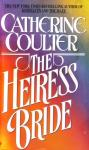 The Heiress Bride: Bride Series, Book 3 (Unabridged), by Catherine Coulter