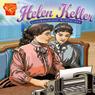 Helen Keller: Courageous Advocate Audiobook, by Scott R. Welvaert