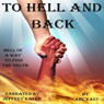 To Hell and Back (Unabridged), by Carl East
