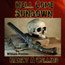 Hell Come Sundown (Unabridged) Audiobook, by Nancy A. Collins