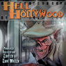 Hell Comes to Hollywood, Book 1: An Anthology of Short Horror Fiction Set in Tinseltown (Unabridged) Audiobook, by Charles Austin Muir