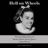 Hell on Wheels: The Incredible Story of Rookie Roller Derby Queen Cindy McCoy (Unabridged) Audiobook, by Karen Mueller Bryson