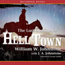 Hell Town (Unabridged) Audiobook, by William Johnstone