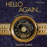 Hello Again (Unabridged) Audiobook, by Simon Elmes