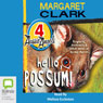 Hello, Possum!: Aussie Angels, Book 4 (Unabridged) Audiobook, by Margaret Clark
