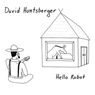 Hello Robot, by David Huntsberger