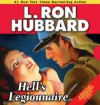 Hells Legionnaire (Unabridged) Audiobook, by L. Ron Hubbard