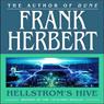 Hellstroms Hive (Unabridged), by Frank Herbert