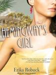 Hemingways Girl (Unabridged), by Erika Robuck
