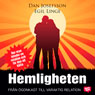 Hemligheten: fran Ogonkast till varaktig relation (The Secret: From the First Glance to a Lasting Relationship) (Unabridged) Audiobook, by Dan Josefsson