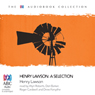 Henry Lawson: A Selection (Unabridged) Audiobook, by Henry Lawson