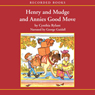 Henry and Mudge and Annies Good Move (Unabridged), by Cynthia Rylant