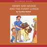 Henry and Mudge and the Funny Lunch (Unabridged) Audiobook, by Cynthia Rylant