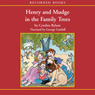 Henry and Mudge in the Family Trees (Unabridged) Audiobook, by Cynthia Rylant