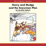 Henry and Mudge and the Snowman Plan (Unabridged) Audiobook, by Cynthia Rylant