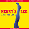 Henrys Leg (Unabridged) Audiobook, by Anne Pilling